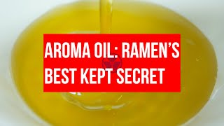 Gambar cover RAMEN CULTURE: Nobody knows about RAMEN's AROMA OIL and it's not right!