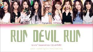 Girls' Generation (소녀시대) – Run Devil Run (Han/Rom/Eng) Color…