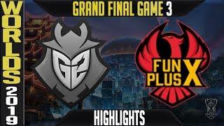 G2 vs FPX Highlights Game 3 | Worlds 2019 Grand-Final | G2 Esports vs FunPlus Phoenix G3