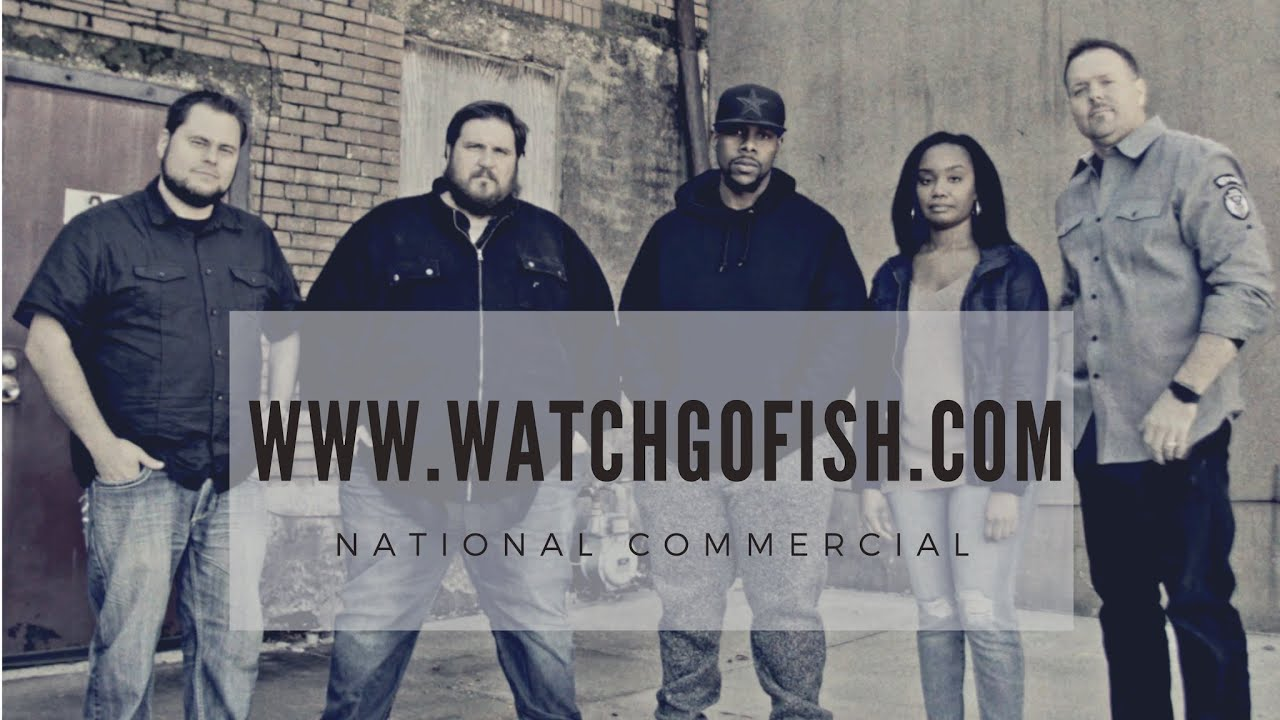 WWW.WATCHGOFISH.COM FIRST OFFICIAL COMMERCIAL.  NATIONAL RELEASE