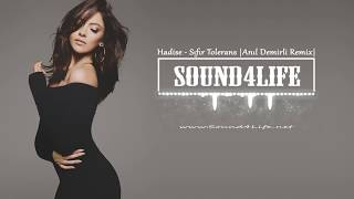 Hadise - Sıfır Tolerans (Anıl Demirli Remix) #Sound4Life