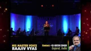 Ruk Jana O Jana Humse Live - His Master Voice : Raajiv Vyas Orchestra Ahmedabad