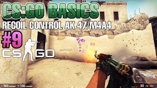 CS:GO Basics #9 - recoil control AK47 / m4a4
