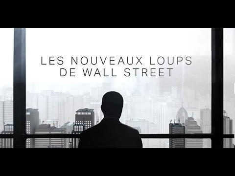 Les nouveaux loups de Wall Street  Documentaire 2015 Canal+ HD