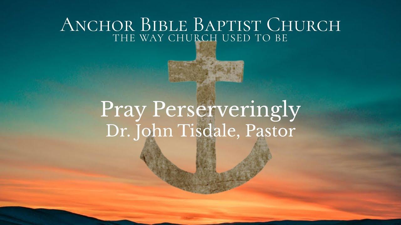 Pray Perseveringly