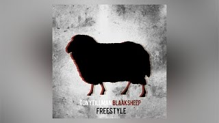 Tony Tillman - BLAAKSHEEP (Freestyle)