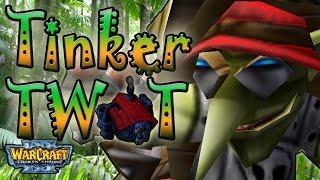 Warcraft 3 - Tinker Twat