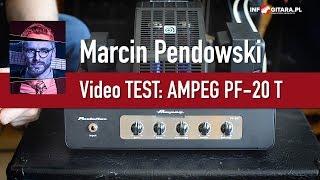 Ampeg PF20-T - Test Marcina Pendowskiego na Infogitara.pl
