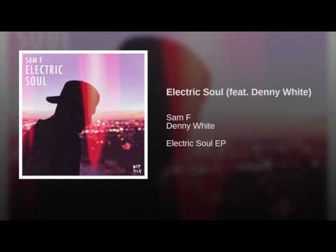 Electric Soul (feat. Denny White)