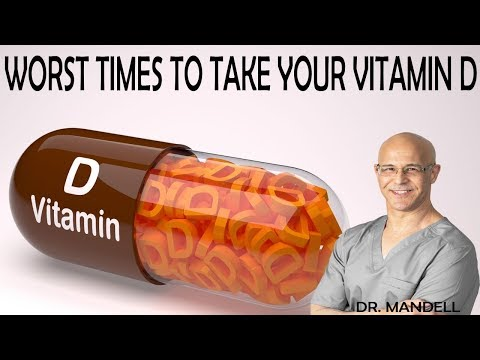 THE WORST TIMES TO TAKE YOUR VITAMIN D - Dr Alan Mandell, DC
