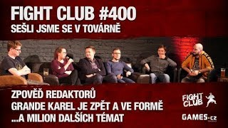 Fight Club #400: Sešli jsme se v továrně