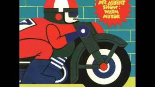 The Mr. Albert Show - I