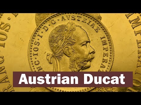 Austrian Ducat - History Of The Gold Coin & How To Recognize Genuine Pieces From Counterfeits