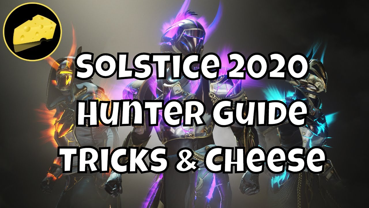 Solstice Hunter Guide 2020 Tricks And Cheese For Renewed, Majestic, And Magnificent Armor Glows