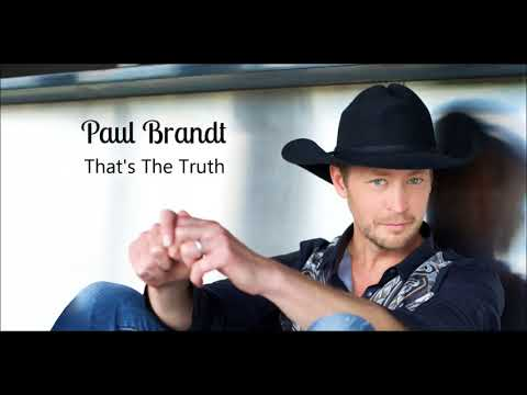 Paul Brandt: Thats The Truth