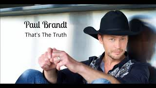 Watch Paul Brandt Thats The Truth video