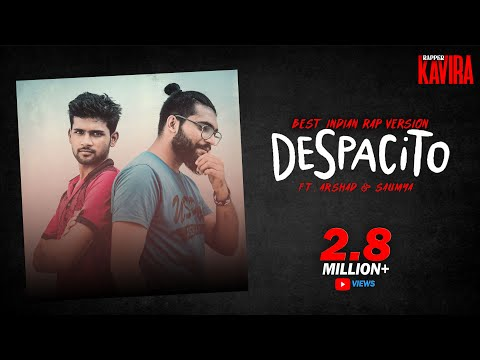 DESPACITO - BEST INDIAN RAP VERSION | KAVIRA ft. ARSHAD & SAUMYA | PALLAVI SINGH