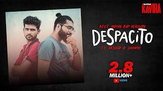 KAVIRA | DESPACITO | BEST INDIAN RAP VERSION | ft. ARSHAD SAUMYA | PALLAVI