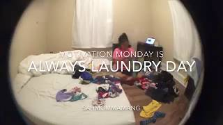 MOTIVATION MONDAY is my laundry day