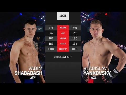 ACA 128: Вадим Шабадаш vs. Владислав Янковский | Vadim Shabadash vs. Vladislav Yankovsky