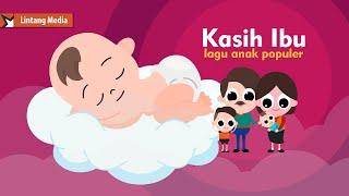 Kasih Ibu Lagu Anak Balita Indonesia Populer