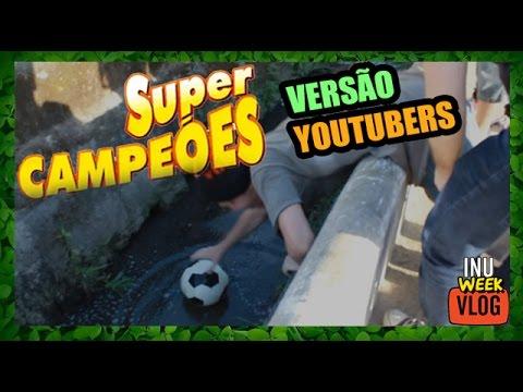 SUPER CAMPEÕES - VERSÃO YOUTUBERS