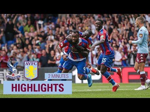 Crystal Palace 1-0 Aston Villa | 2 Minute Highlights