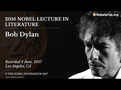 Bob Dylan 2016 Nobel Lecture in Literature