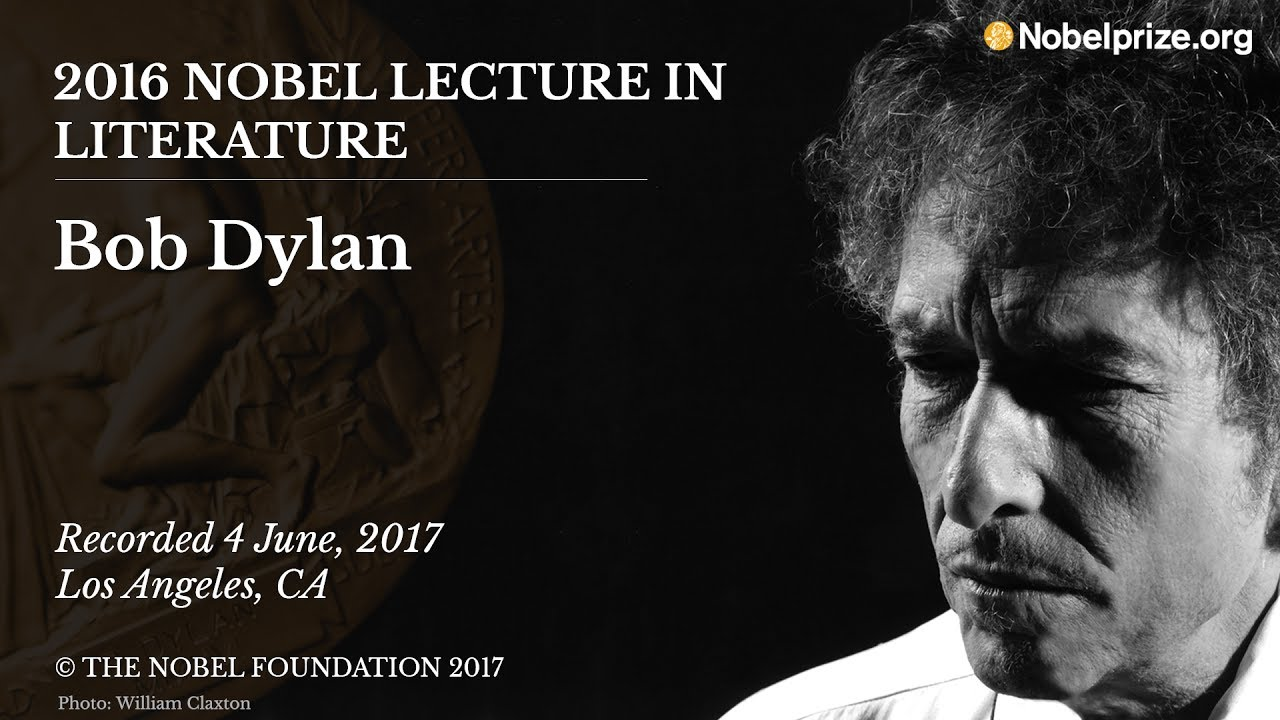 Bob Dylan 2016 Nobel Lecture In Literature Youtube