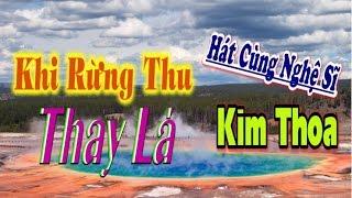 Khi Rừng Thu Thay Lá | Hát với NS Kim Thoa | Karaoke thiếu kép thumbnail