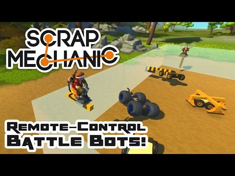Let's Build Remote-Control Battle Bots! - Let's Play Scrap Mechanic Multiplayer - Part 314