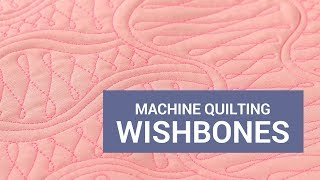 Machine Quilting Wishbones and Variations: Week 9 of the Free-motion Challenge Quilting Along