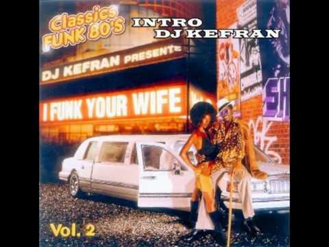 DJ Kefran (La Meute) - Intro Cuts (Mix-Tape / I Funk Your Wife Vol. 2)