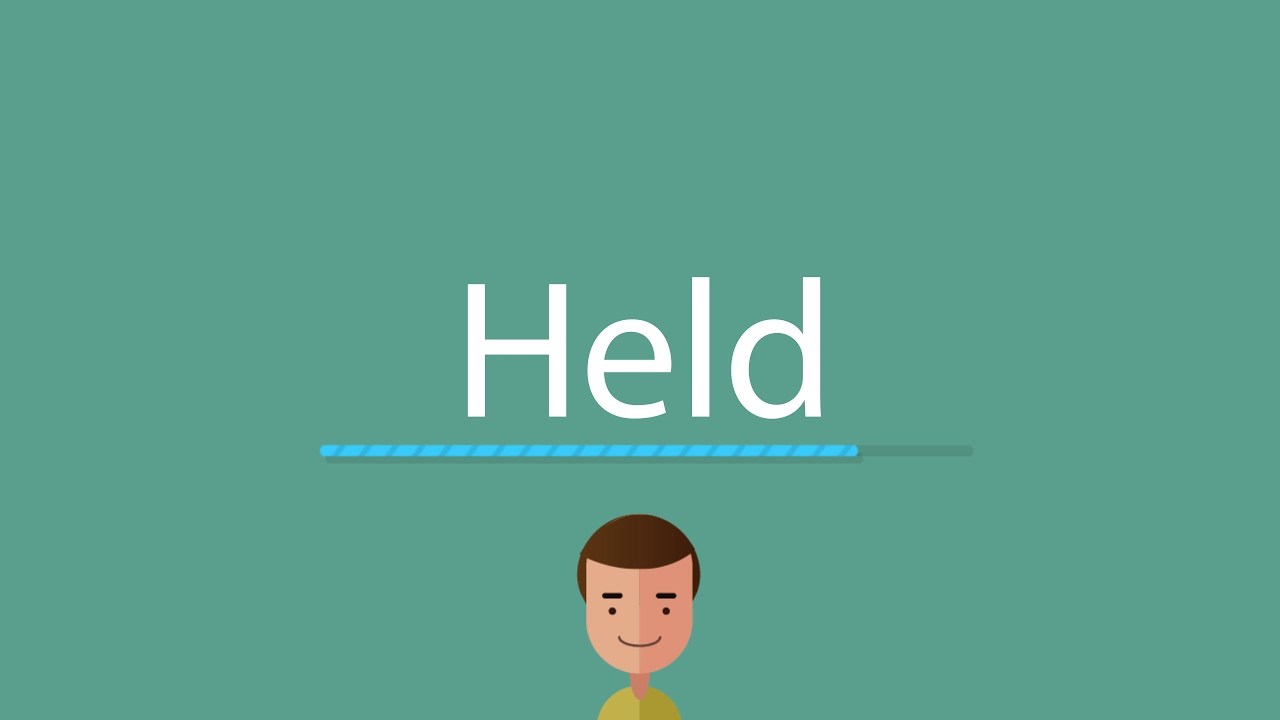 How to pronounce Held