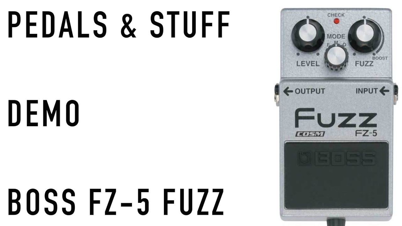 boss fz 5 fuzz guitar pedal demo youtube. Black Bedroom Furniture Sets. Home Design Ideas