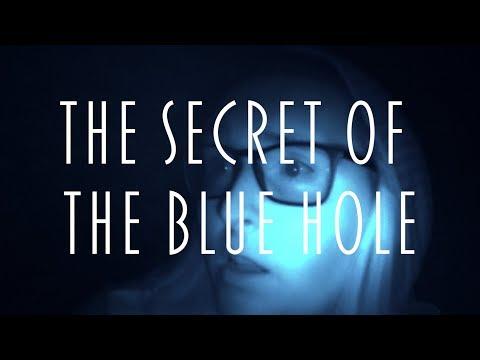 The Secret of The Blue Hole - Short Film