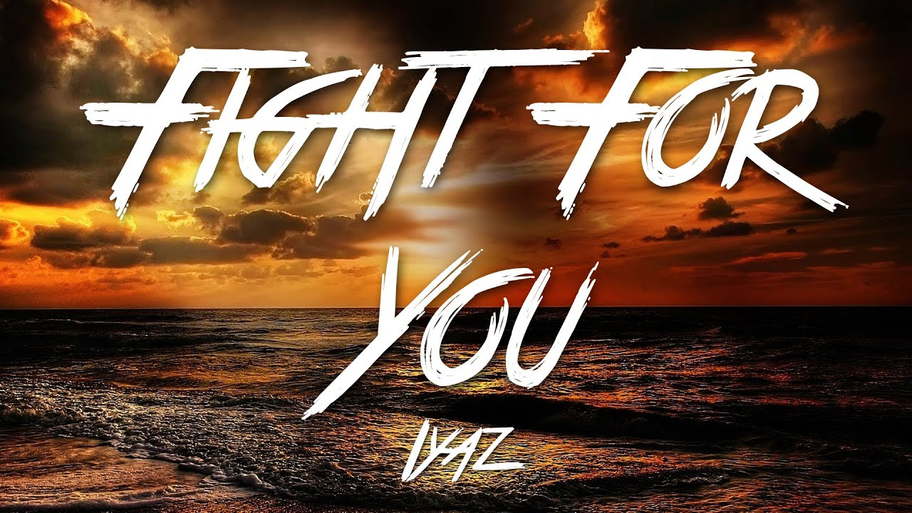 Iyaz - Fight For You Lyrics | MetroLyrics