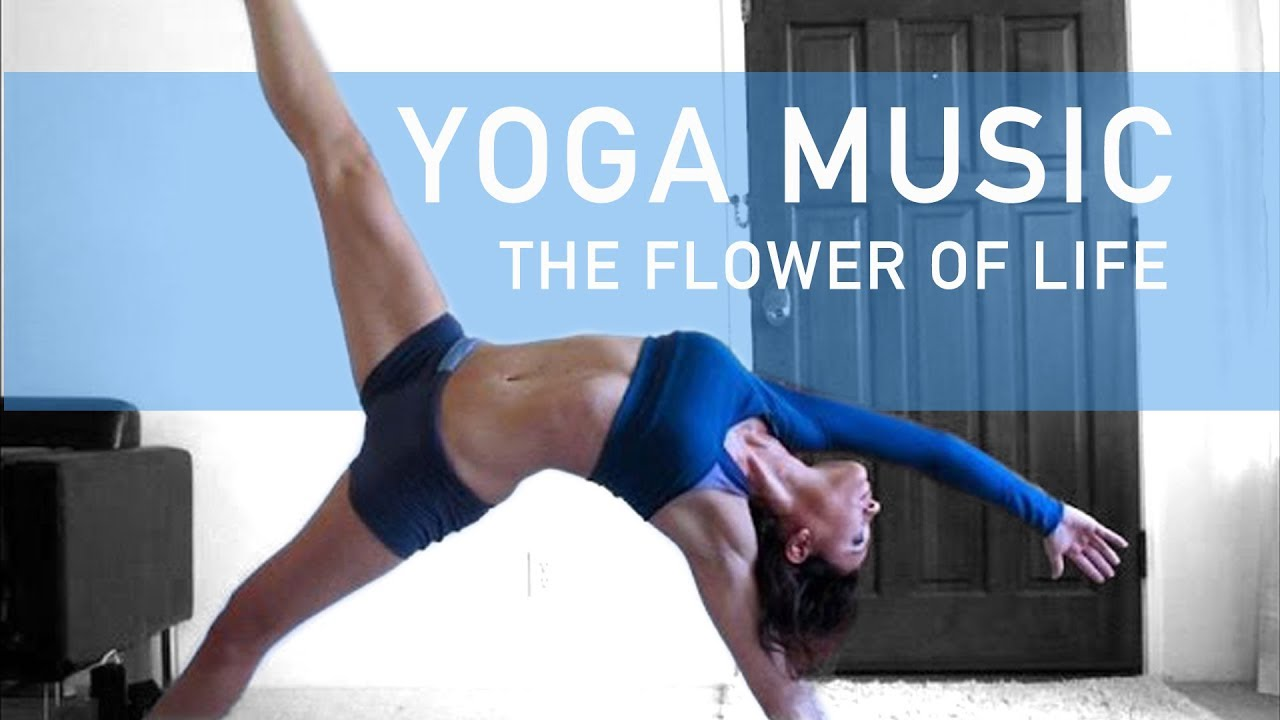 Music For Yoga Vinyasa Flow Flower Of Life By Jonny Be Youtube