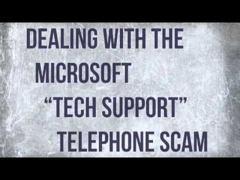 Microsoft 'Tech Support' Telephone Scam – my way of dealing with it