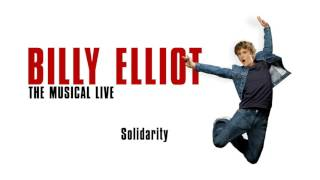 Solidarity - Billy Elliot the Musical Live