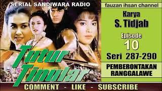 TUTUR TINULAR – Pemberontakan Ranggalawe - Episode 10 - Seri 287-290