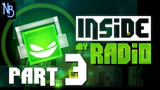 Inside My Radio Walkthrough Part 3 No Commentary