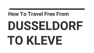 How to travel free from Dusseldorf Airport to Kleve-HSRW in Germany.