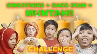 Smoothies Challenge + Saos Ikan Sampe Muntah - Challenge Gen Halilintar Kids