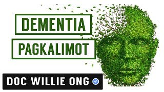 DEMENTIA: Forgetting and Solution -  by Doc Willie Ong # 506b