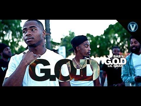 Yv Baby - G.O.D ft. Lil GMAN | Dir. @WETHEPARTYSEAN
