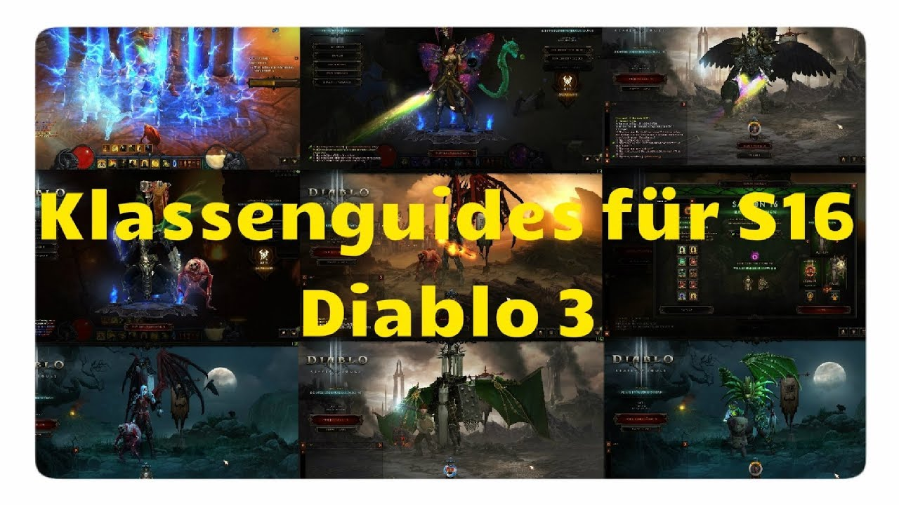 Diablo 3: D3 Klassenguides für Season 16 & Patch 2 6 4
