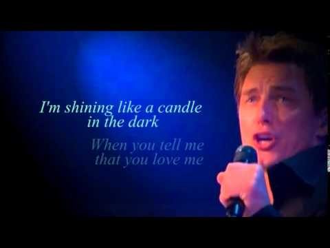 When you tell me that you love me - John Barrowman (lyrics)
