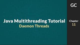 Java Multithreading Tutorial for Beginners 11 Daemon Threads