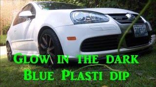 Glow in the dark Plasti Dip Volkswagen R32